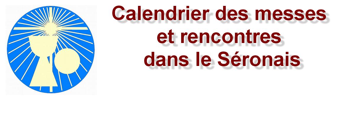 Calendrier des messes et célébrations dans le Séronais